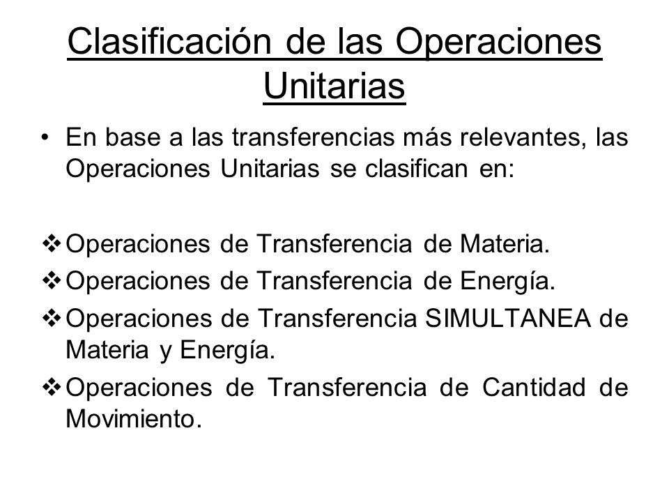Clasificación de las Operaciones Unitarias