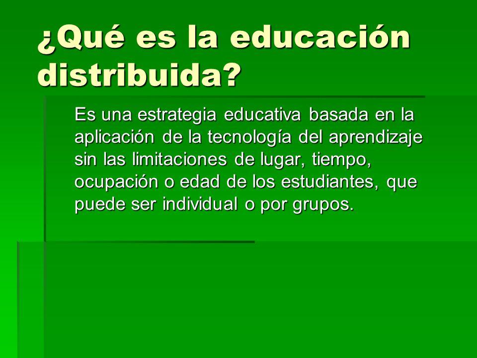 ¿Qué es la educación distribuida