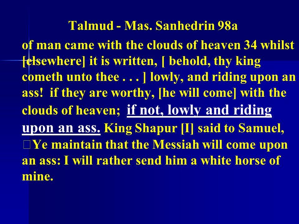 Talmud - Mas. Sanhedrin 98a