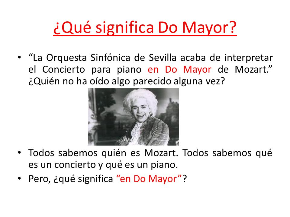 ¿Qué significa Do Mayor