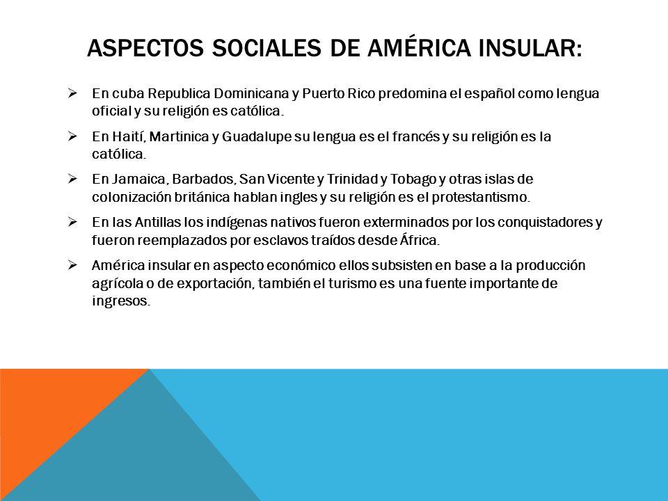 Aspectos sociales de américa insular: