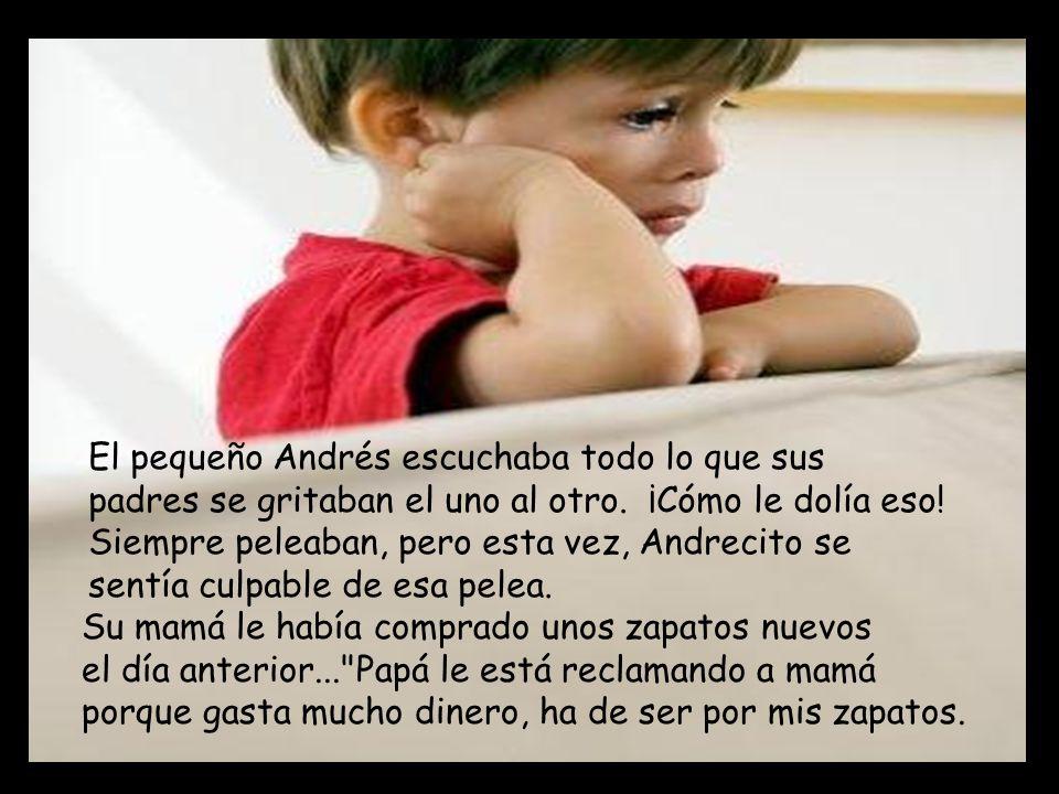 El pequeño Andrés escuchaba todo lo que sus