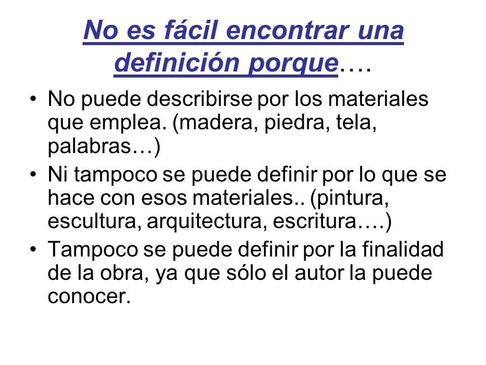 No es fácil encontrar una definición porque….