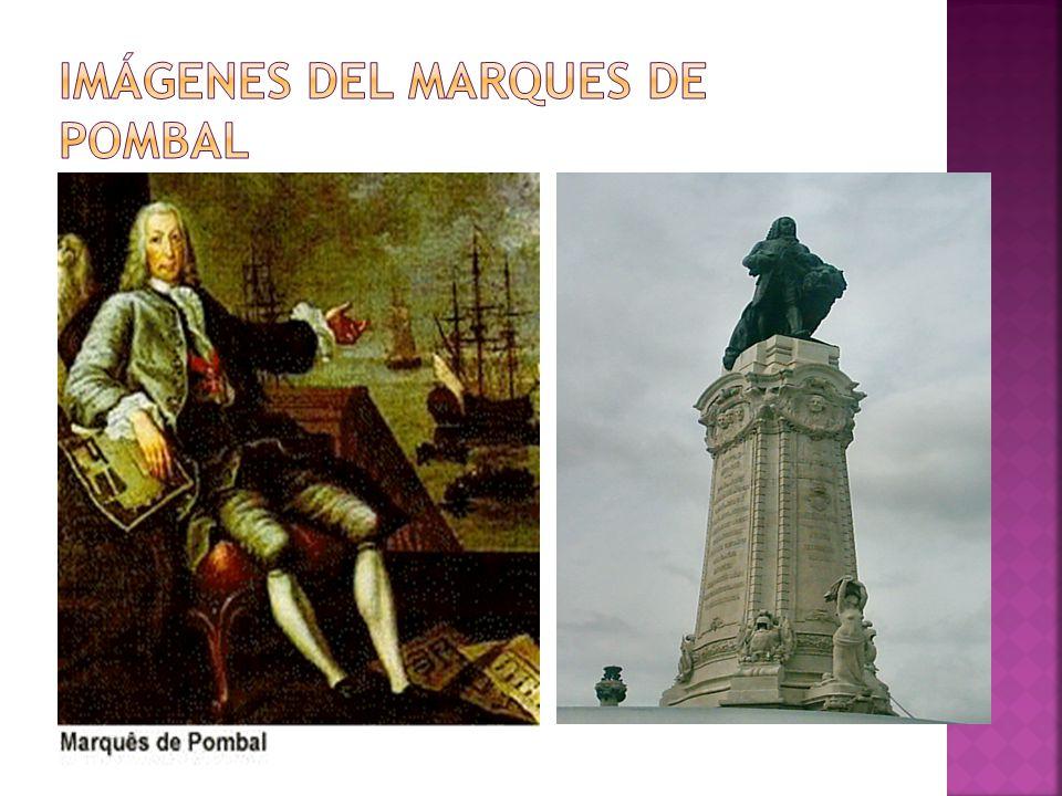 Imágenes del Marques de Pombal