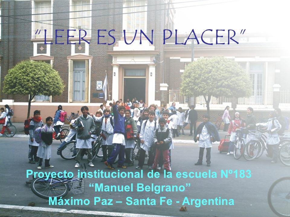 LEER ES UN PLACER Proyecto institucional de la escuela Nº183