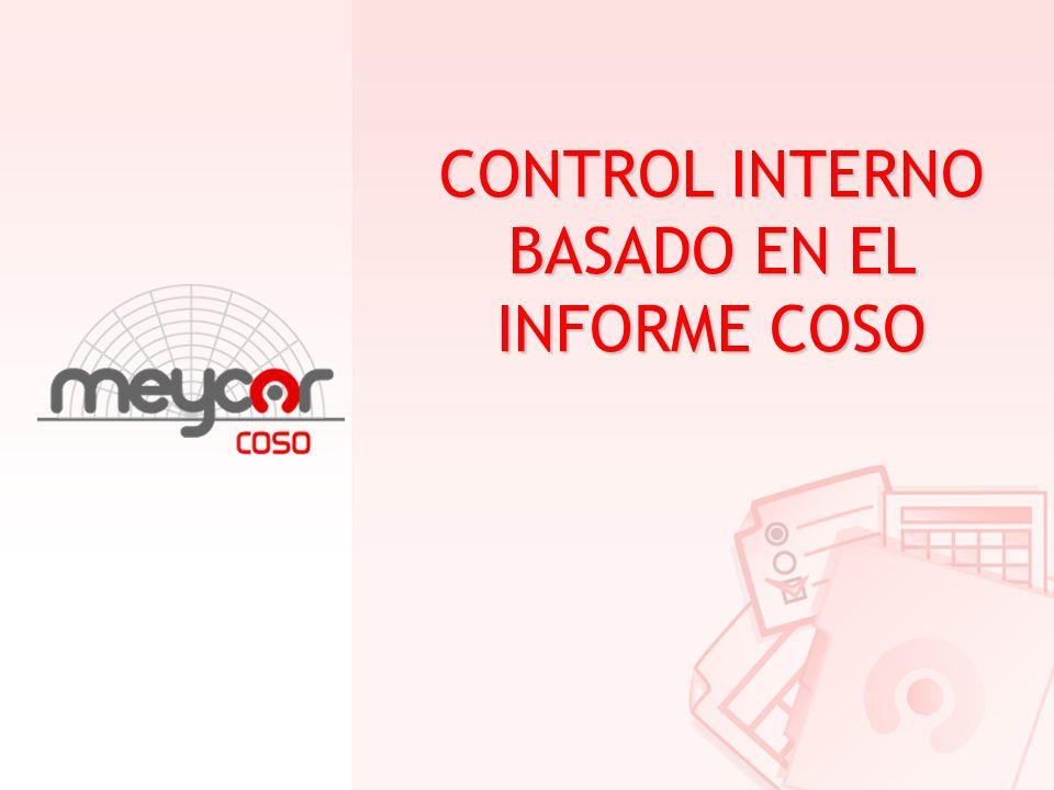 CONTROL INTERNO BASADO EN EL INFORME COSO