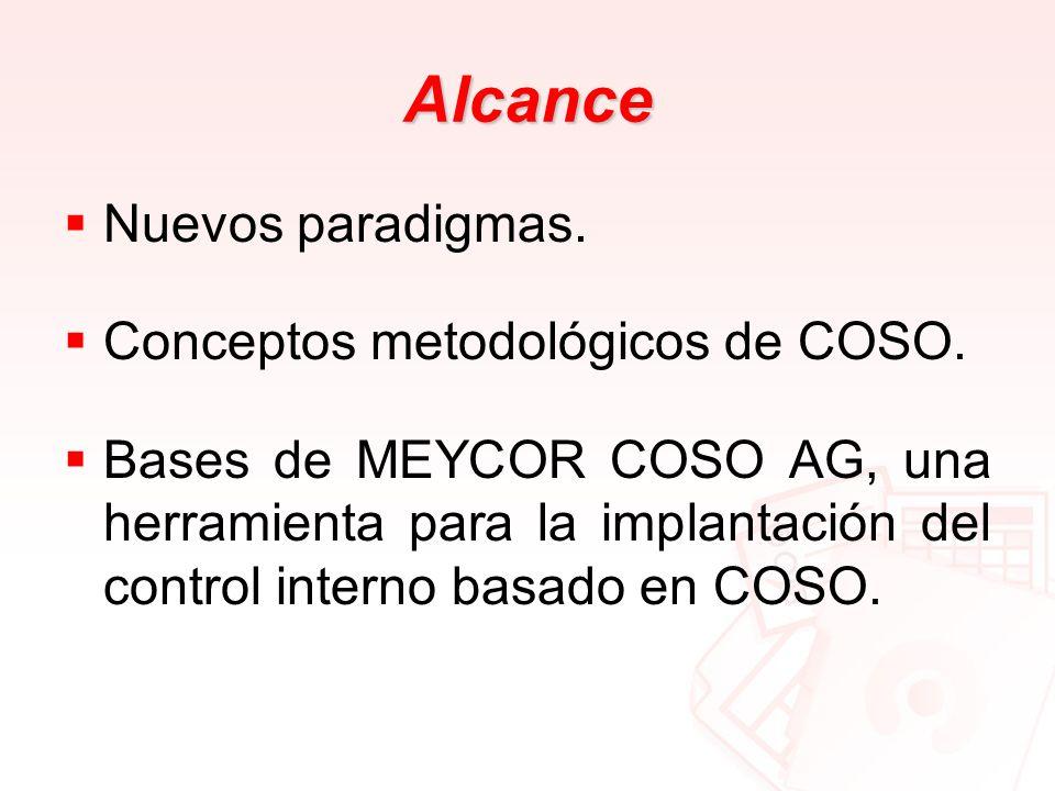 Alcance Nuevos paradigmas. Conceptos metodológicos de COSO.