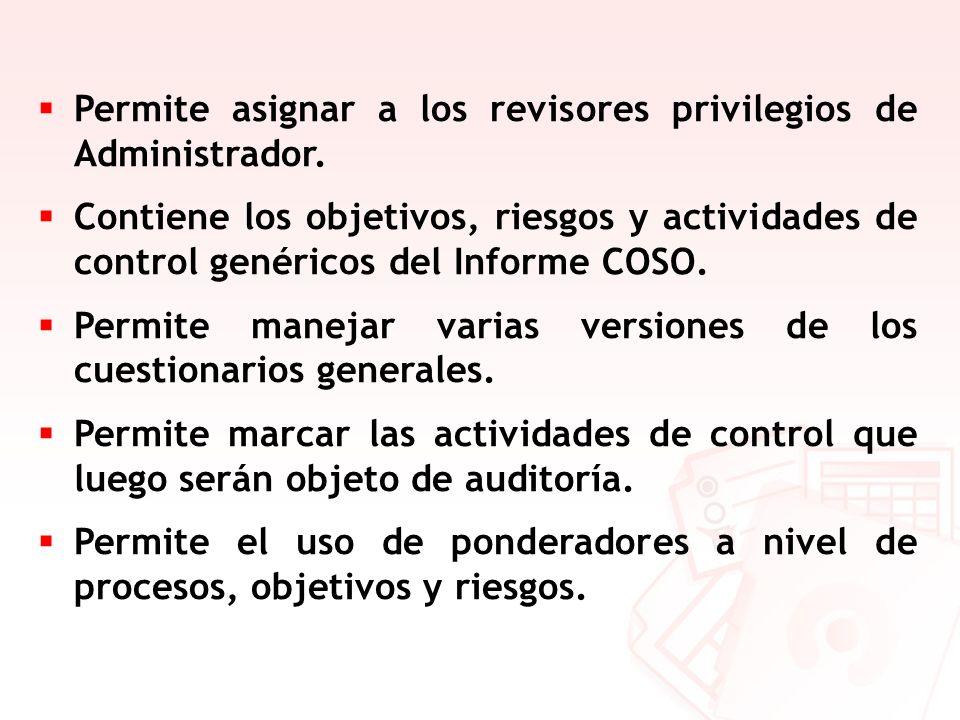 Permite asignar a los revisores privilegios de Administrador.