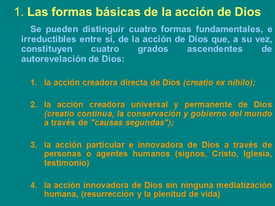 1. Las formas básicas de la acción de Dios