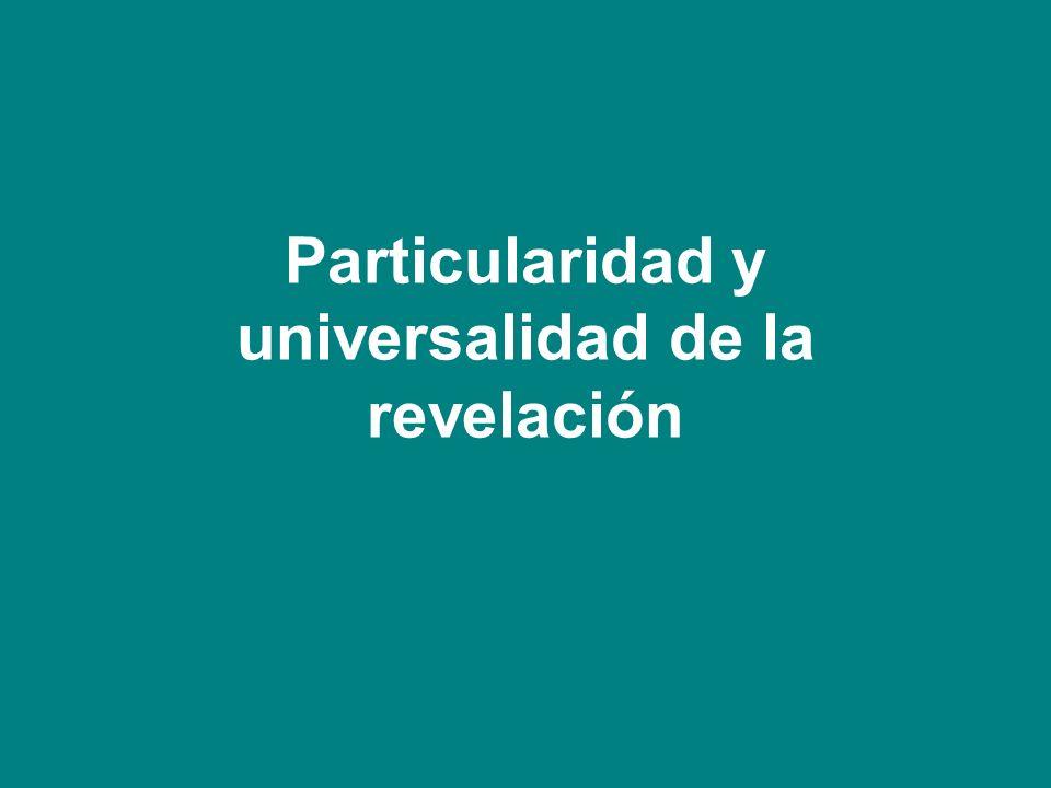 Particularidad y universalidad de la revelación