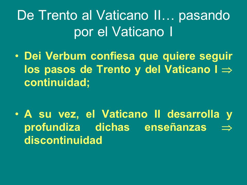 De Trento al Vaticano II… pasando por el Vaticano I
