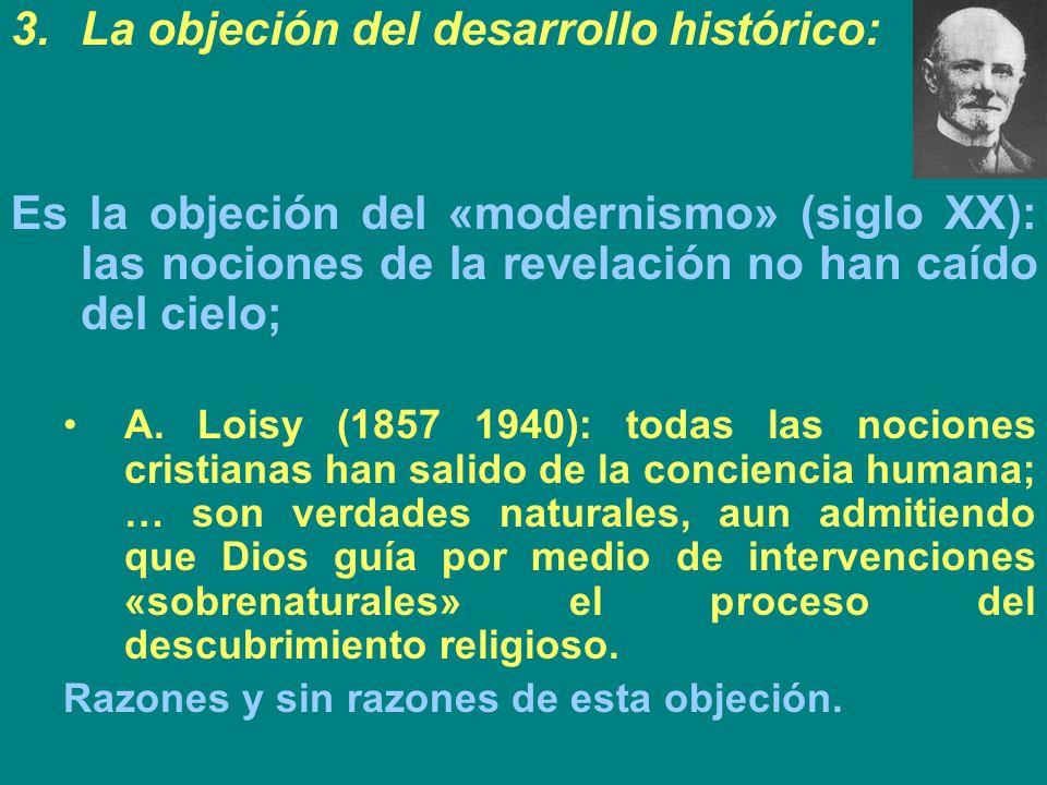 La objeción del desarrollo histórico: