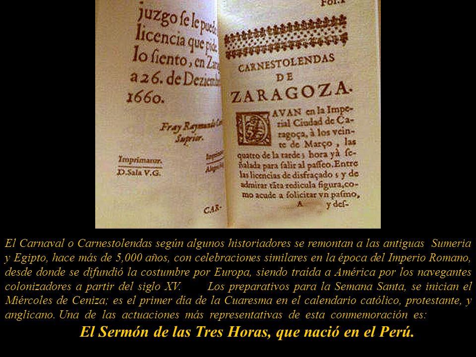 El Sermón de las Tres Horas, que nació en el Perú.
