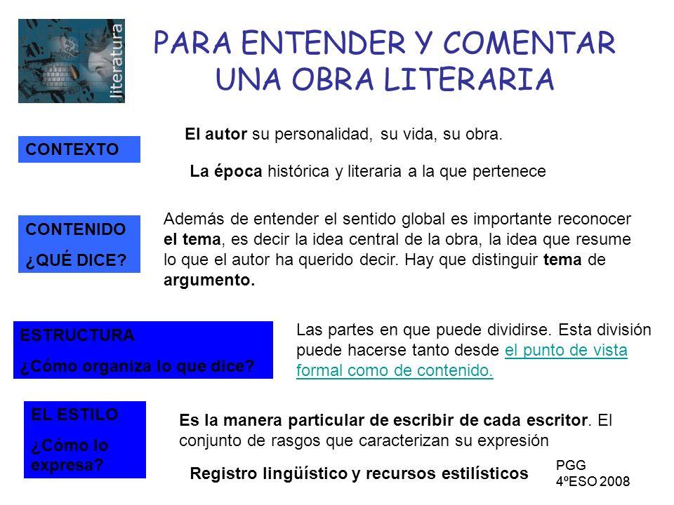 PARA ENTENDER Y COMENTAR UNA OBRA LITERARIA