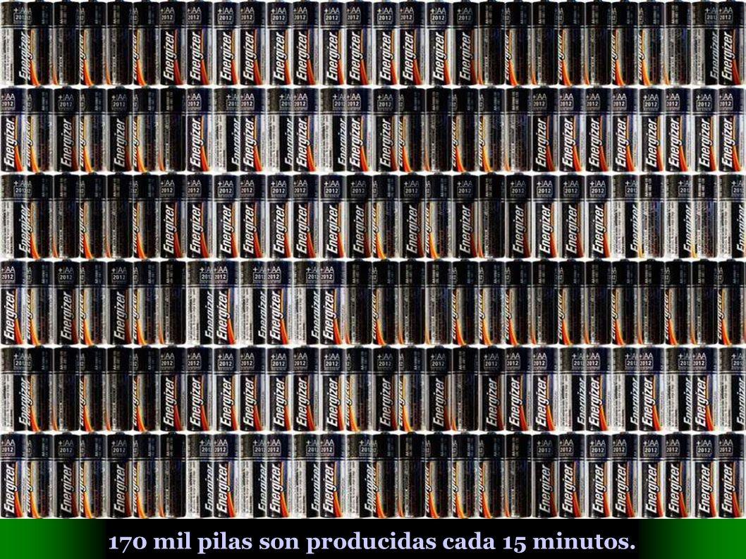 170 mil pilas son producidas cada 15 minutos.