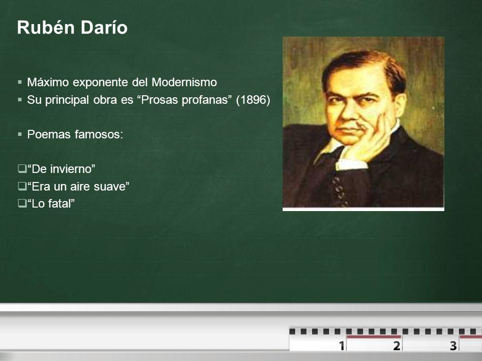 Rubén Darío Máximo exponente del Modernismo