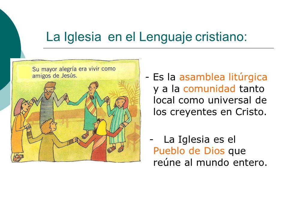 La Iglesia en el Lenguaje cristiano: