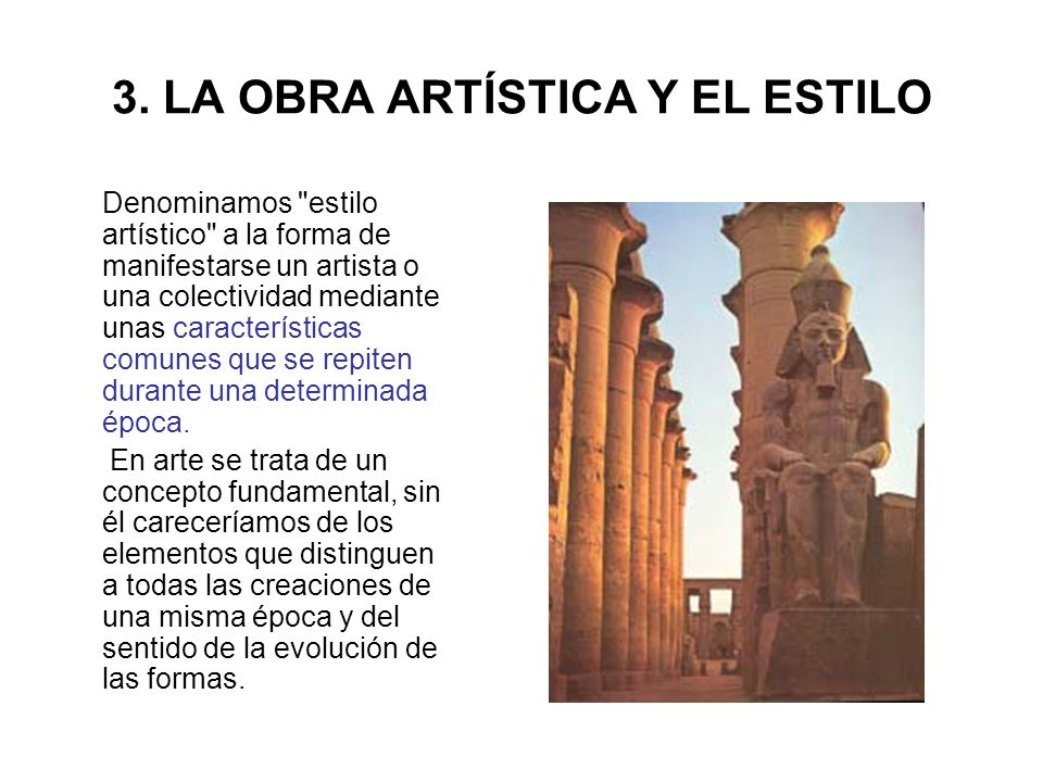 3. LA OBRA ARTÍSTICA Y EL ESTILO
