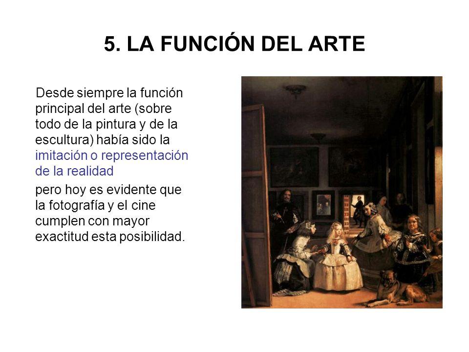 5. LA FUNCIÓN DEL ARTE