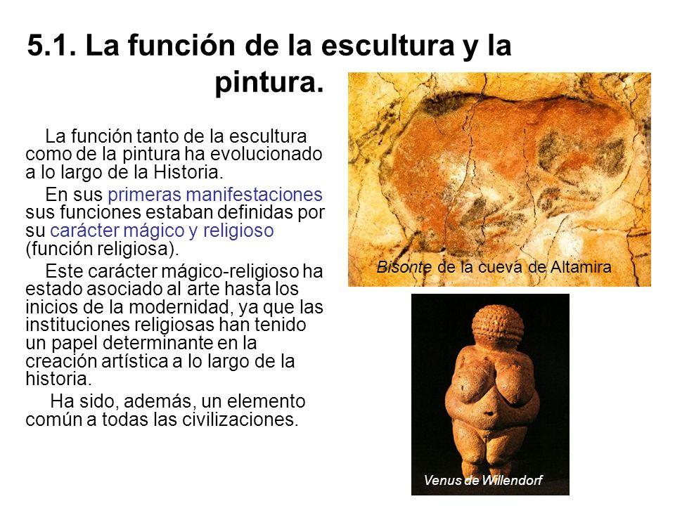 5.1. La función de la escultura y la pintura.