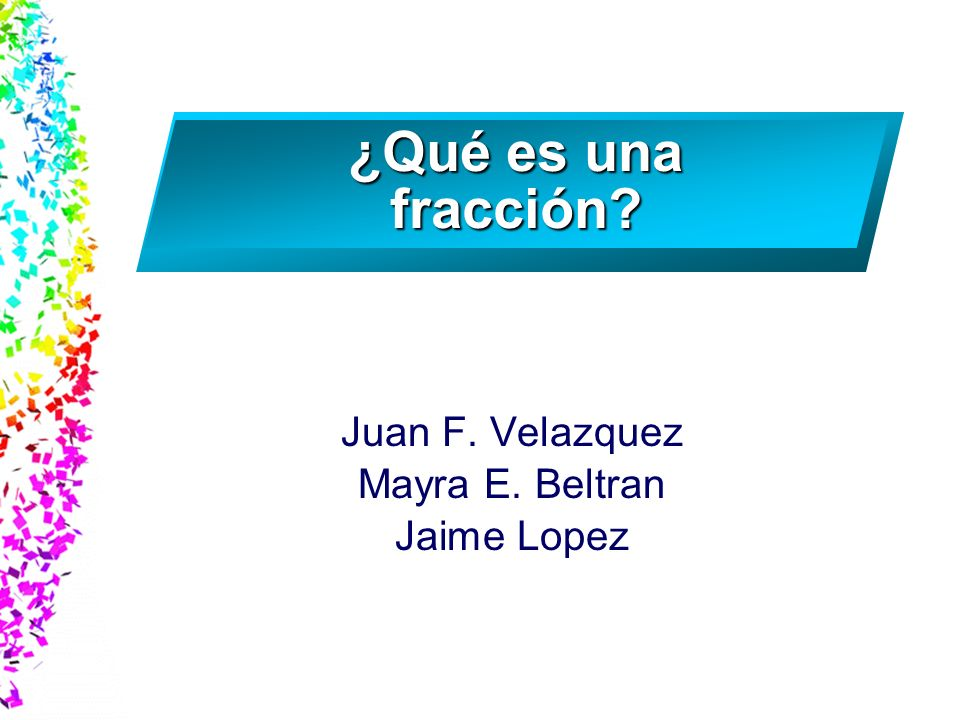 Juan F. Velazquez Mayra E. Beltran Jaime Lopez