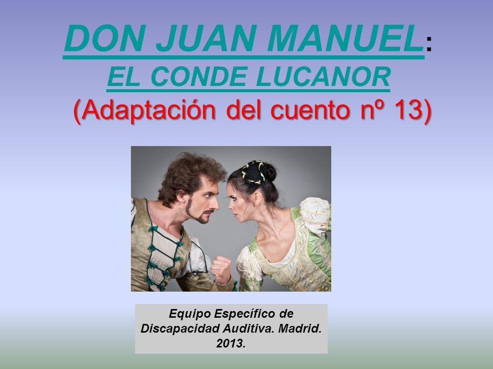 DON JUAN MANUEL: EL CONDE LUCANOR (Adaptación del cuento nº 13)