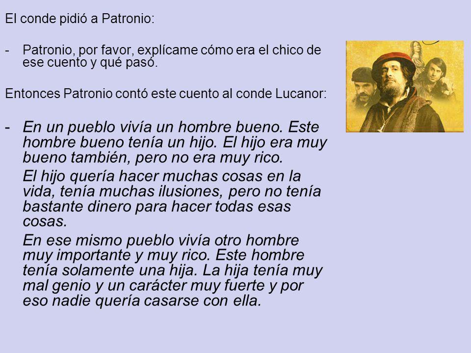 El conde pidió a Patronio: