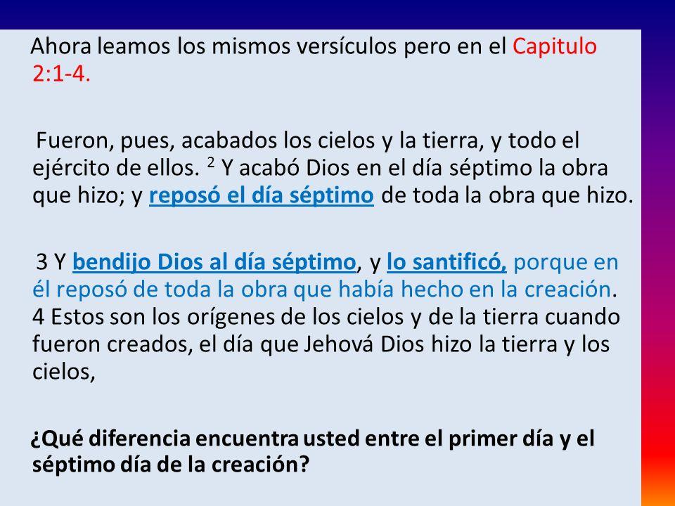 Ahora leamos los mismos versículos pero en el Capitulo 2:1-4.