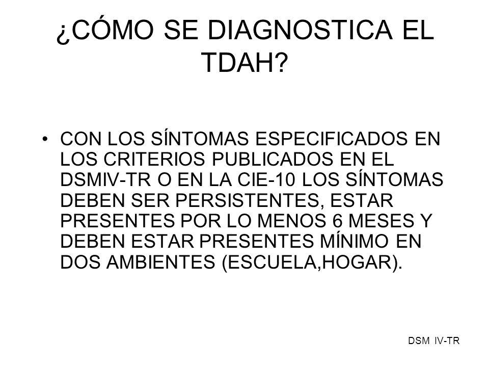 ¿CÓMO SE DIAGNOSTICA EL TDAH