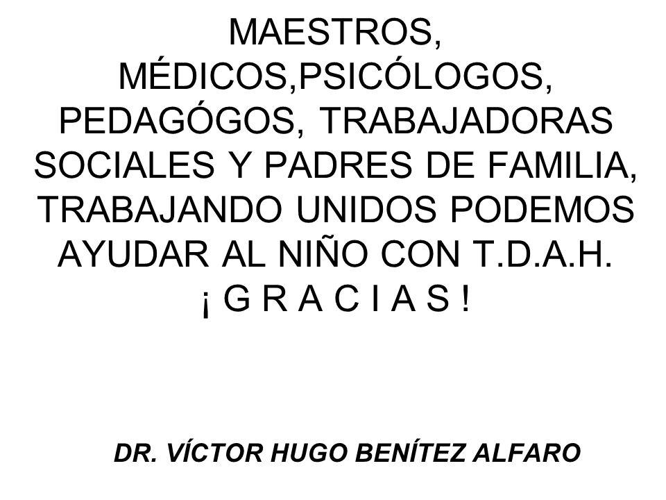 DR. VÍCTOR HUGO BENÍTEZ ALFARO