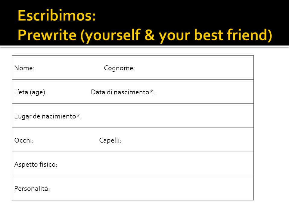 Escribimos: Prewrite (yourself & your best friend)