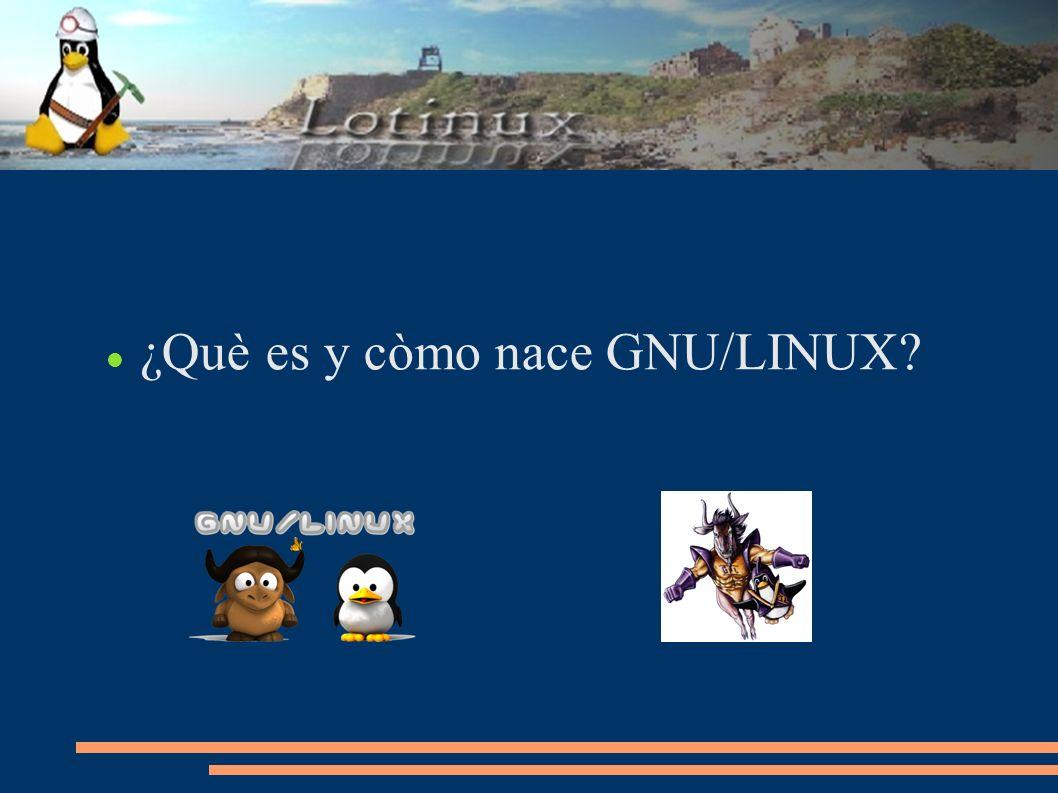 ¿Què es y còmo nace GNU/LINUX