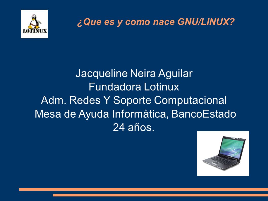 Jacqueline Neira Aguilar Fundadora Lotinux