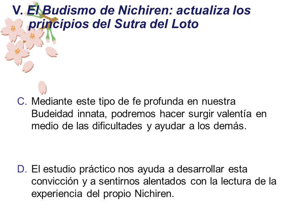 V. El Budismo de Nichiren: actualiza los principios del Sutra del Loto