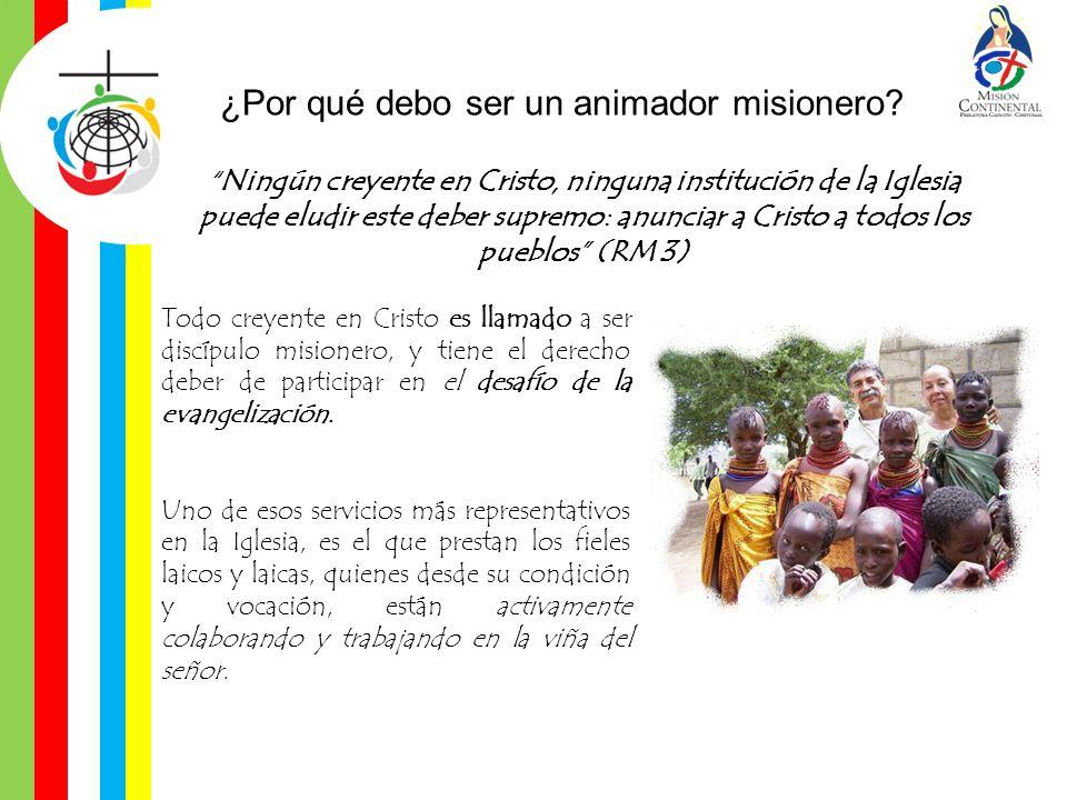 ¿Por qué debo ser un animador misionero