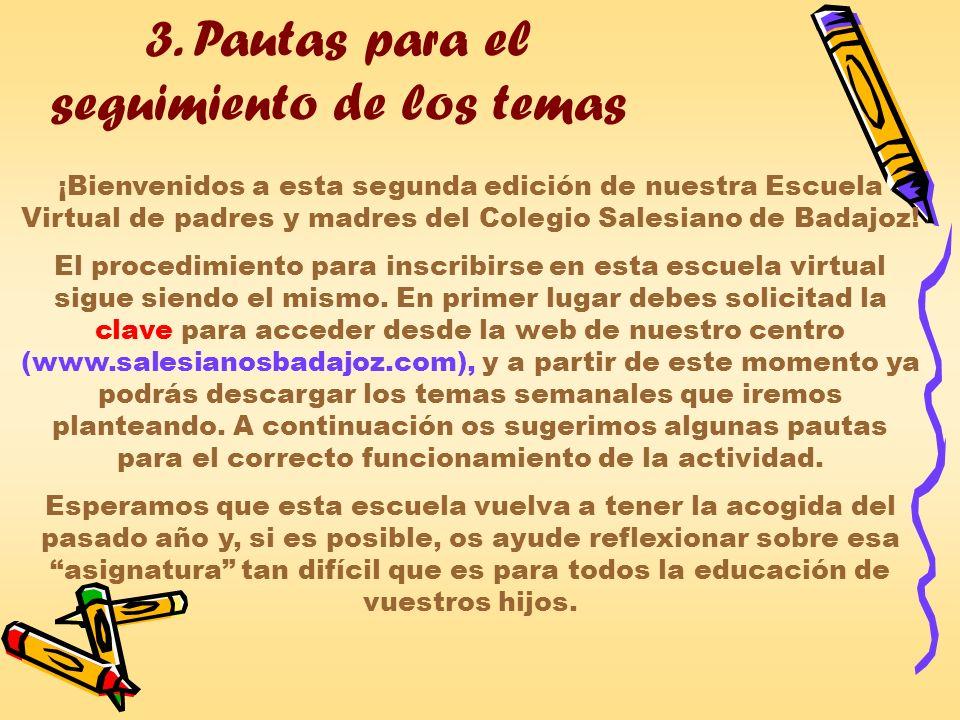 3. Pautas para el seguimiento de los temas