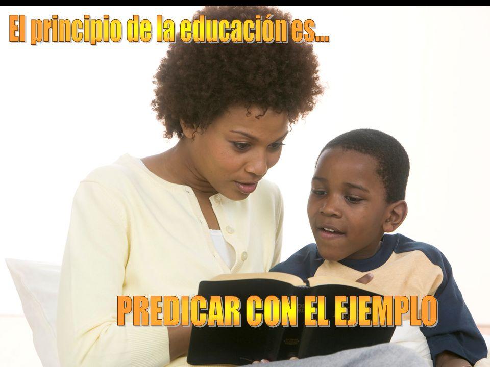El principio de la educación es...
