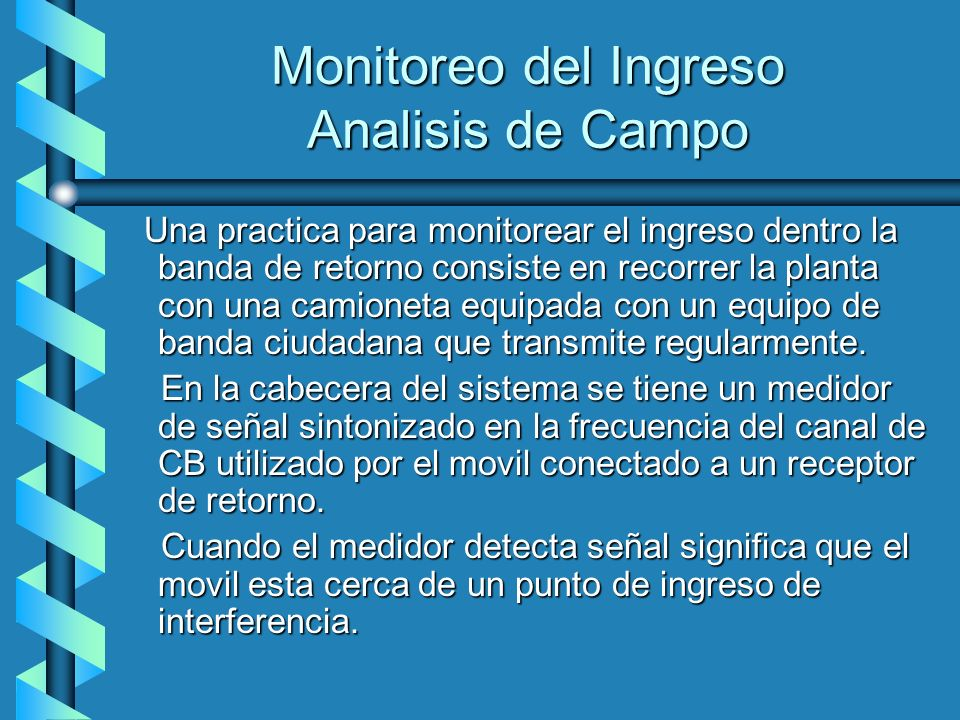 Monitoreo del Ingreso Analisis de Campo