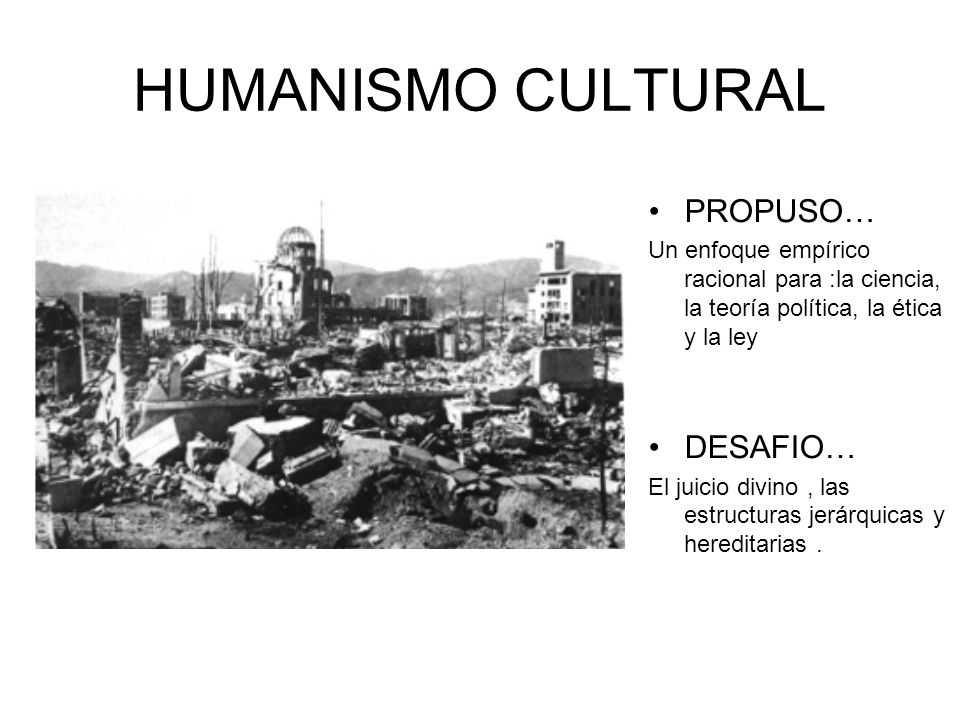 HUMANISMO CULTURAL PROPUSO… DESAFIO…