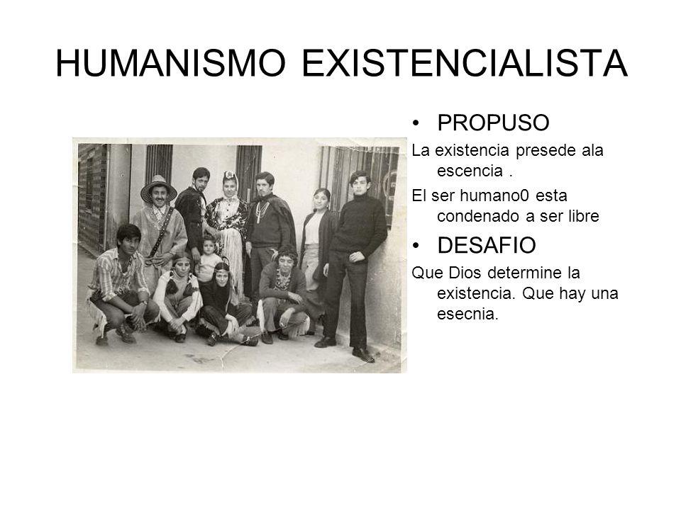 HUMANISMO EXISTENCIALISTA