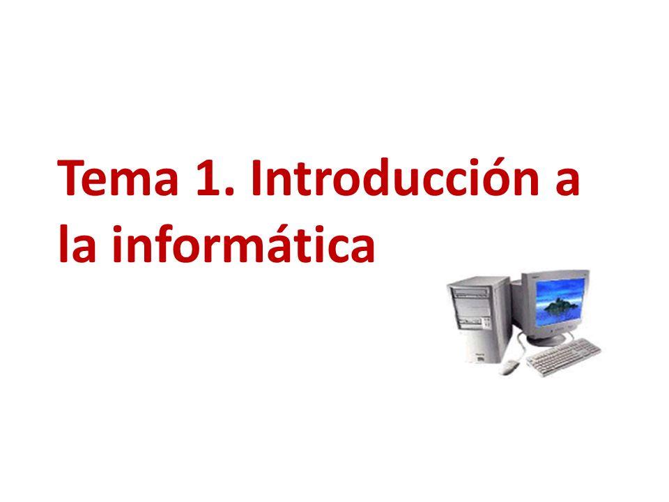 Tema 1. Introducción a la informática