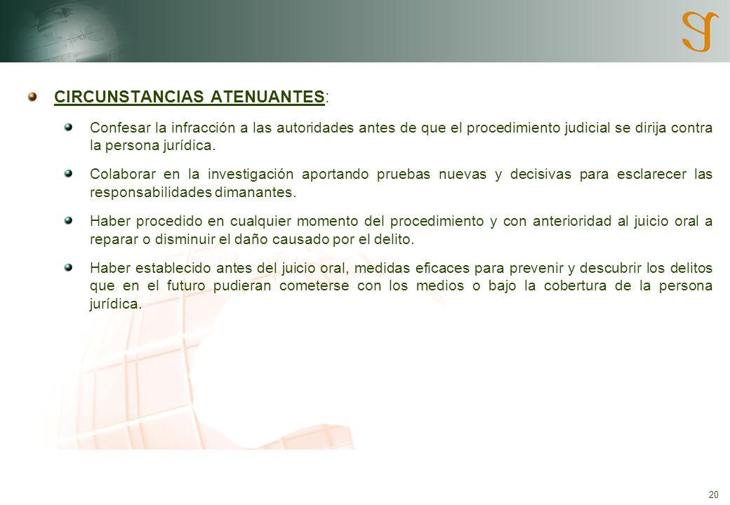 CIRCUNSTANCIAS ATENUANTES: