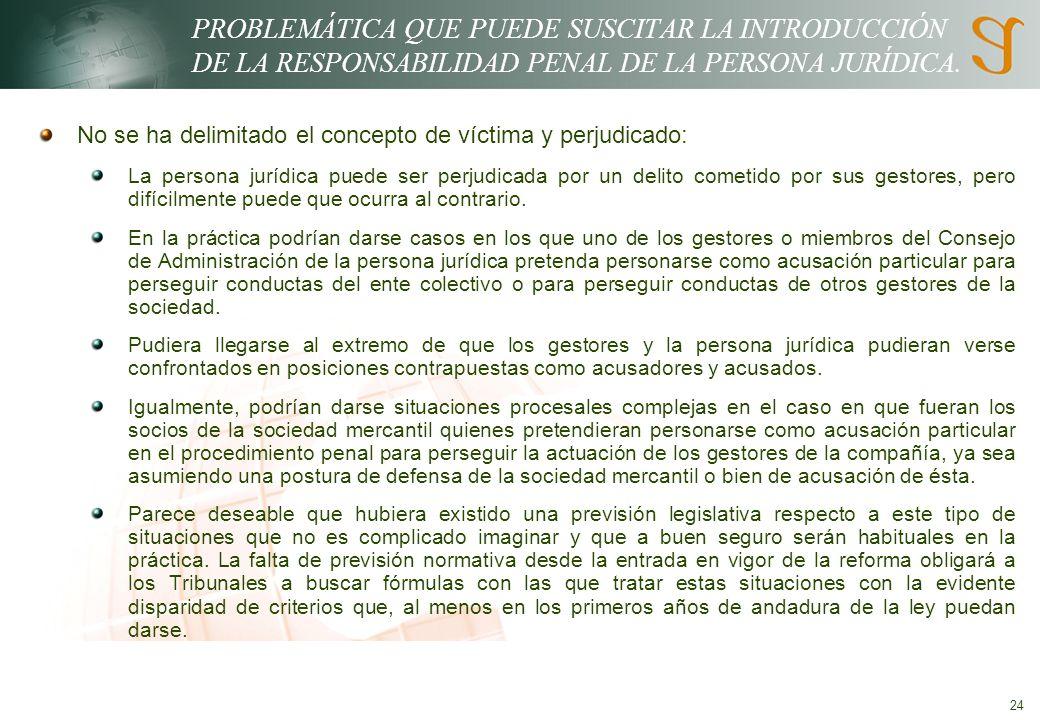 PROBLEMÁTICA QUE PUEDE SUSCITAR LA INTRODUCCIÓN DE LA RESPONSABILIDAD PENAL DE LA PERSONA JURÍDICA.
