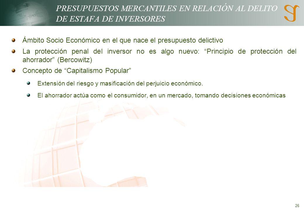 PRESUPUESTOS MERCANTILES EN RELACIÓN AL DELITO DE ESTAFA DE INVERSORES