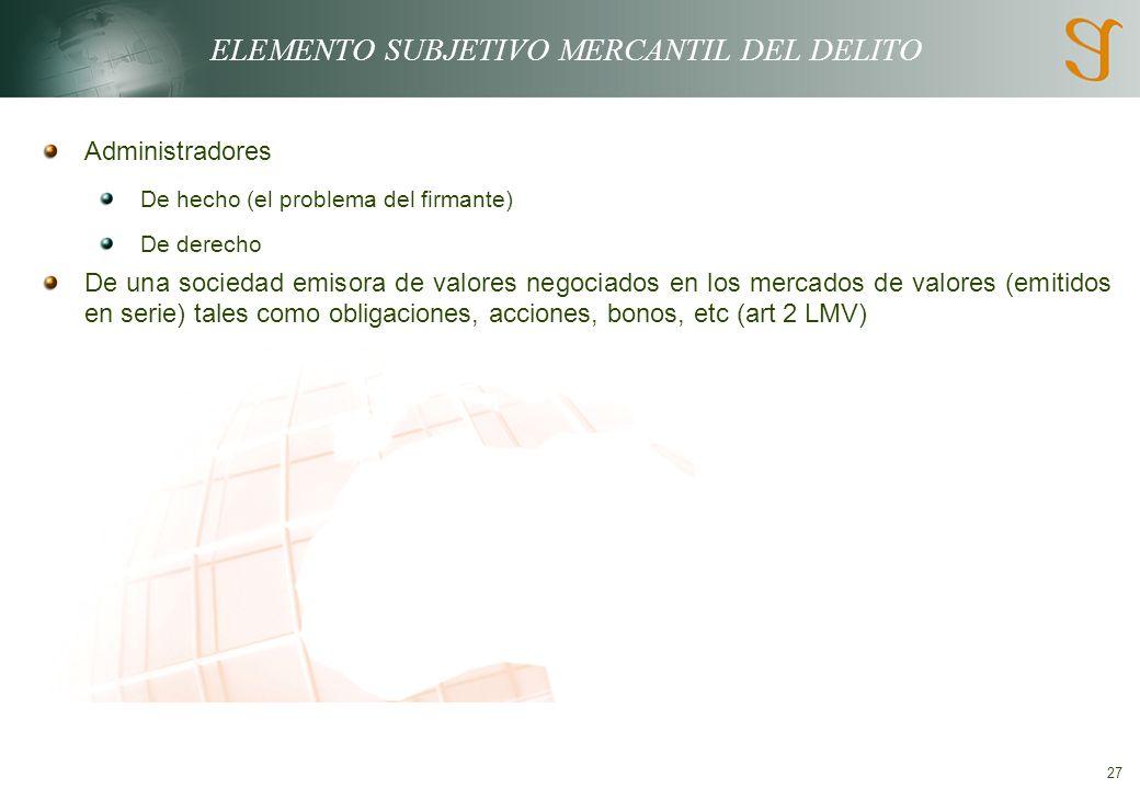 ELEMENTO SUBJETIVO MERCANTIL DEL DELITO
