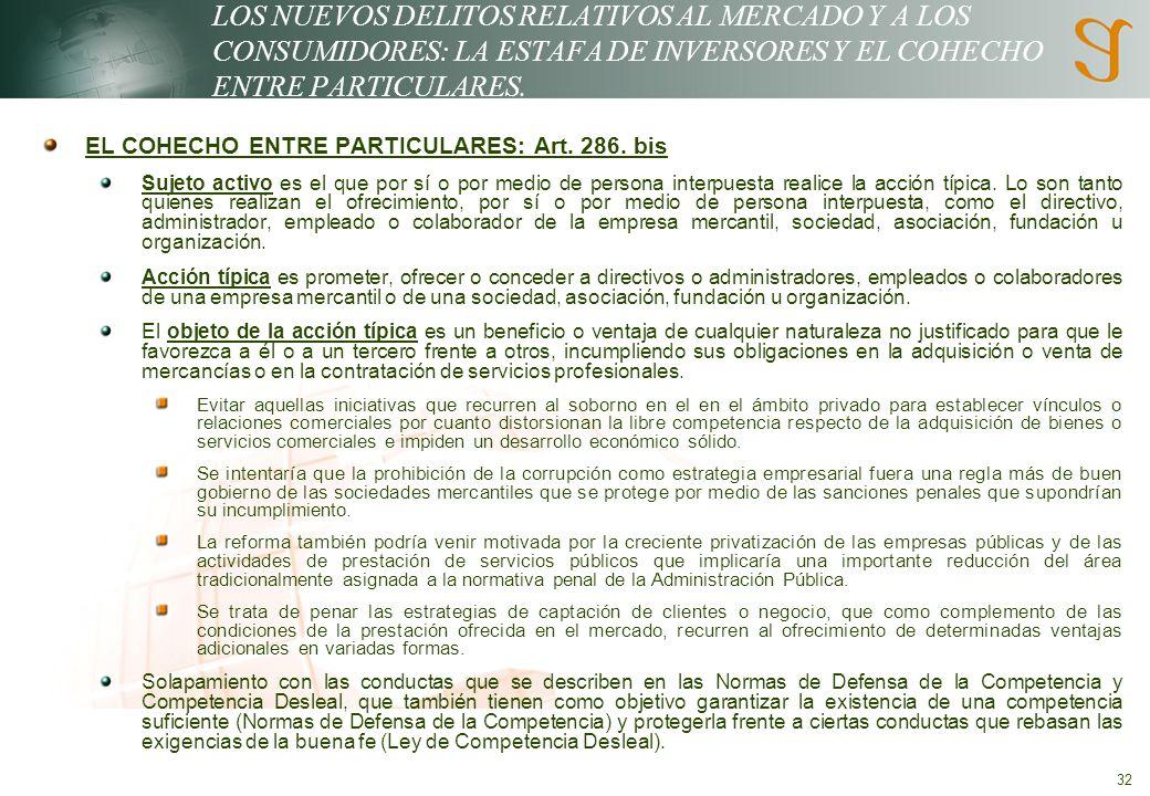 LOS NUEVOS DELITOS RELATIVOS AL MERCADO Y A LOS CONSUMIDORES: LA ESTAFA DE INVERSORES Y EL COHECHO ENTRE PARTICULARES.