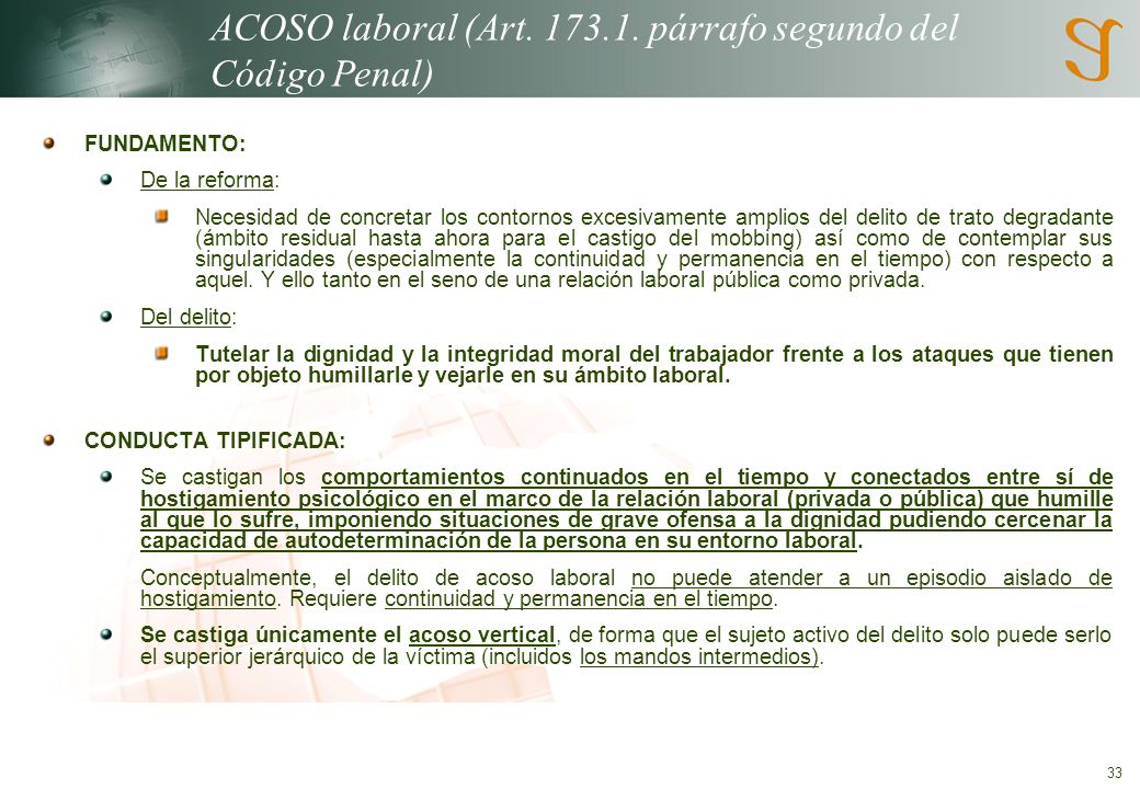 ACOSO laboral (Art. 173.1. párrafo segundo del Código Penal)