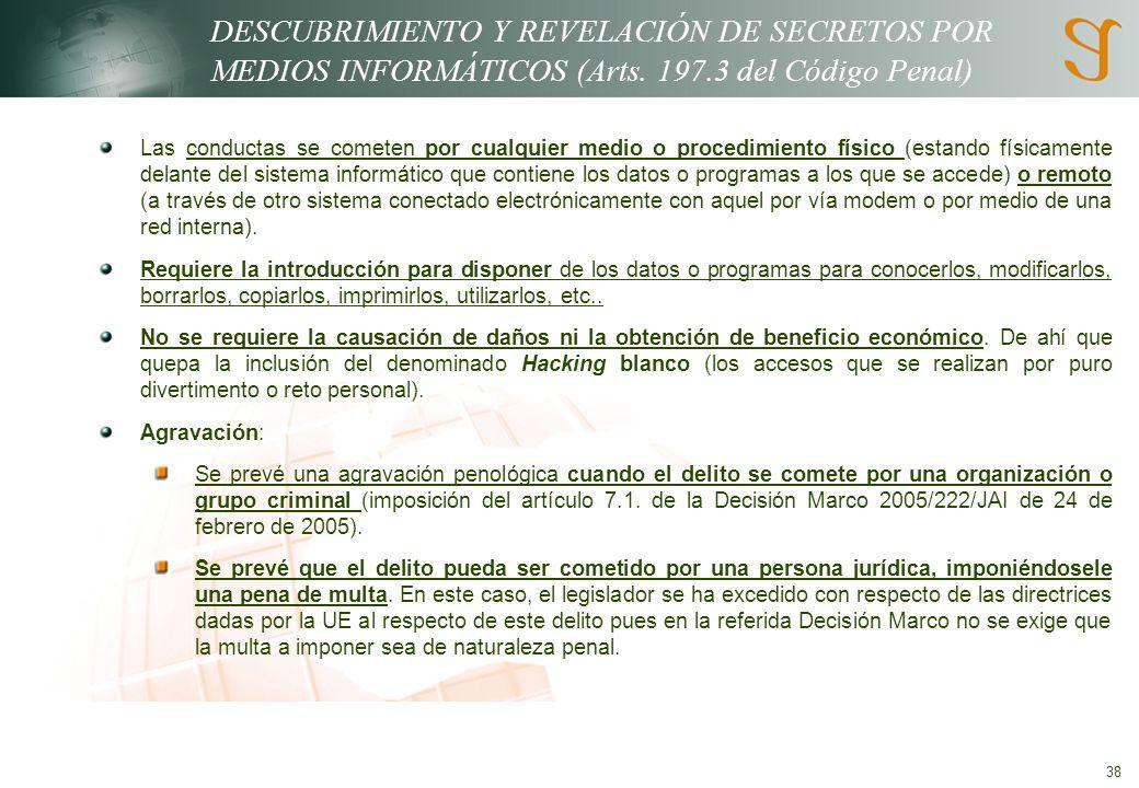 DESCUBRIMIENTO Y REVELACIÓN DE SECRETOS POR MEDIOS INFORMÁTICOS (Arts