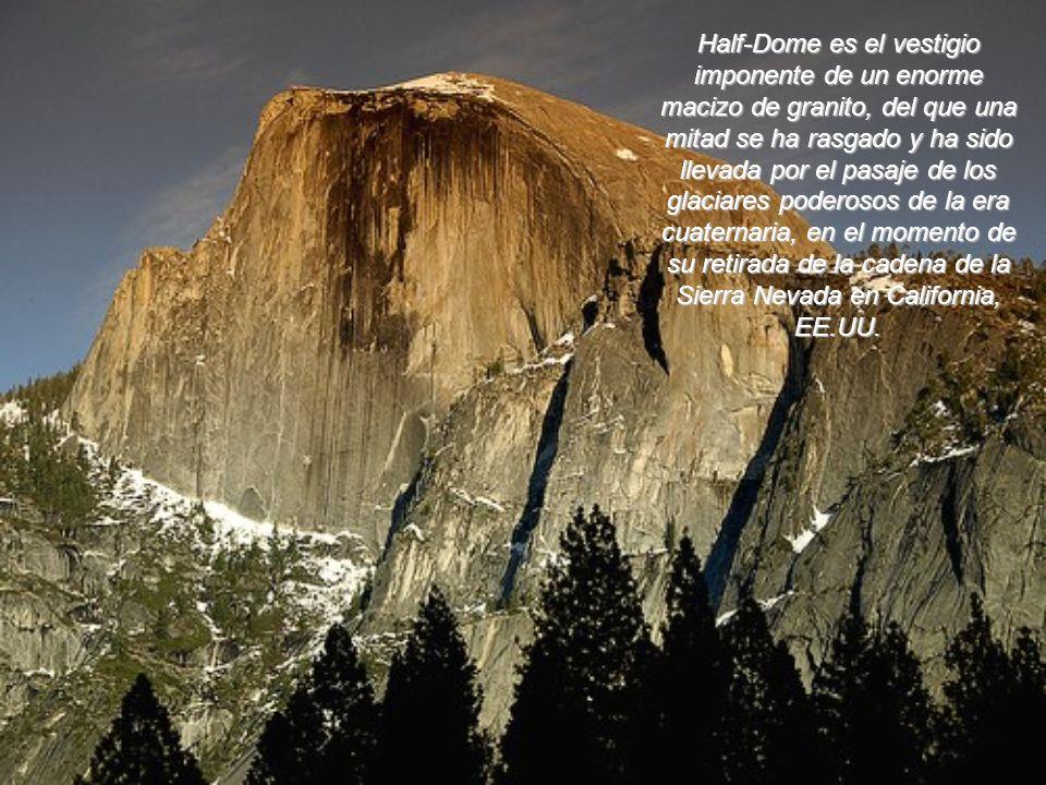 Half-Dome es el vestigio imponente de un enorme macizo de granito, del que una mitad se ha rasgado y ha sido llevada por el pasaje de los glaciares poderosos de la era cuaternaria, en el momento de su retirada de la cadena de la Sierra Nevada en California, EE.UU.