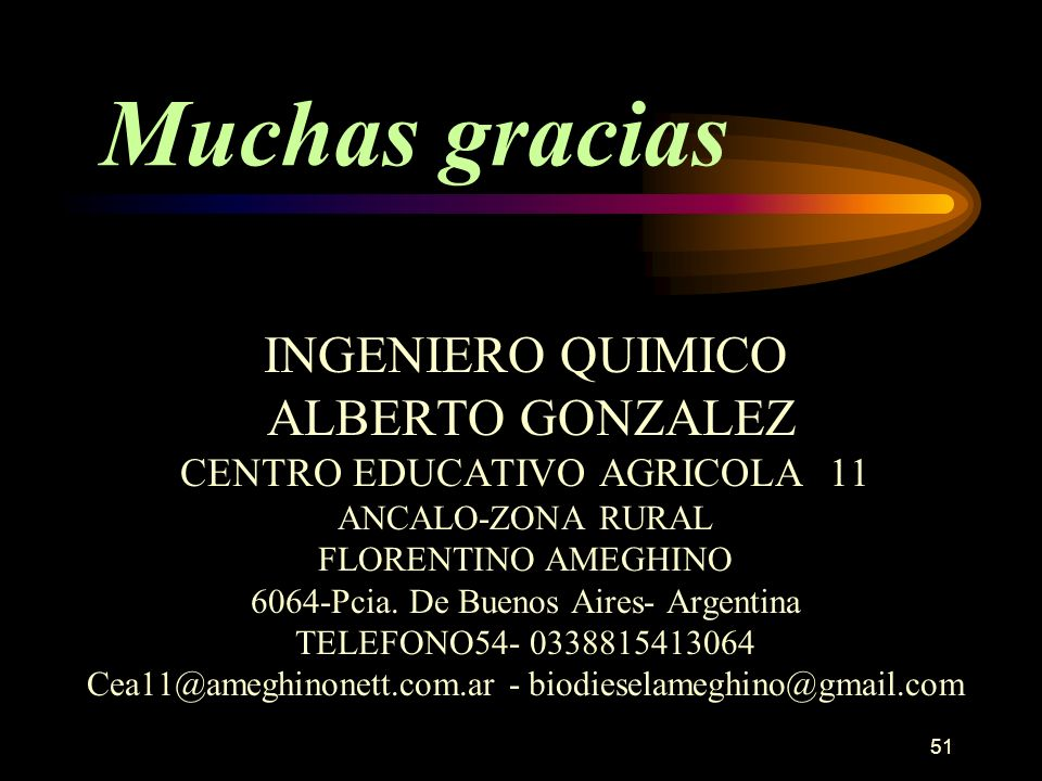 Muchas gracias INGENIERO QUIMICO ALBERTO GONZALEZ